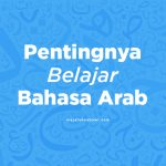 pentingnya bahasa arab