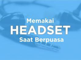 headset saat ramadhan